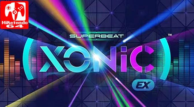 [Review] SUPERBEAT: XONiC EX (Nintendo Switch)