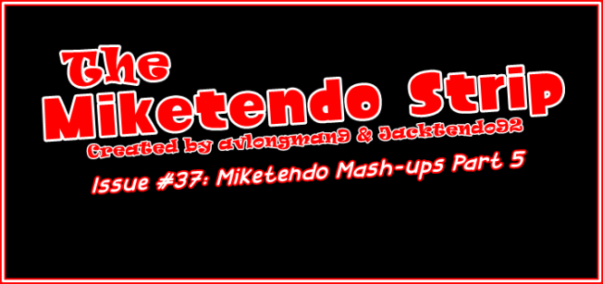 Miketendo Strip Banner v2018 #37